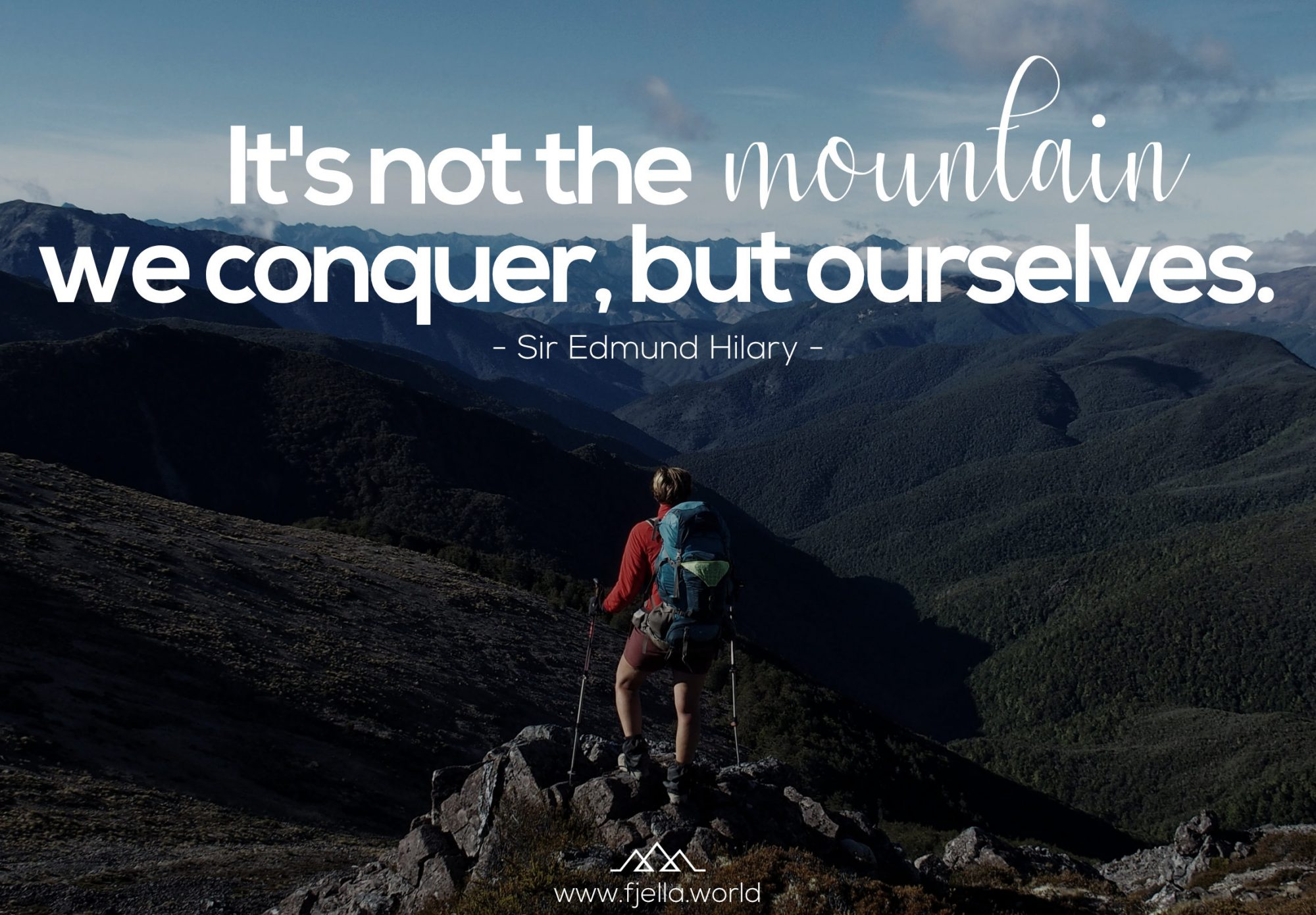 It's not the mountains we conquer but ourselves. Zugeschrieben Edmund Hilary, Bergspruch, Wanderzitat, Inspiration, Motivation, Zitat, Spruch, Reisezitate, Motivation