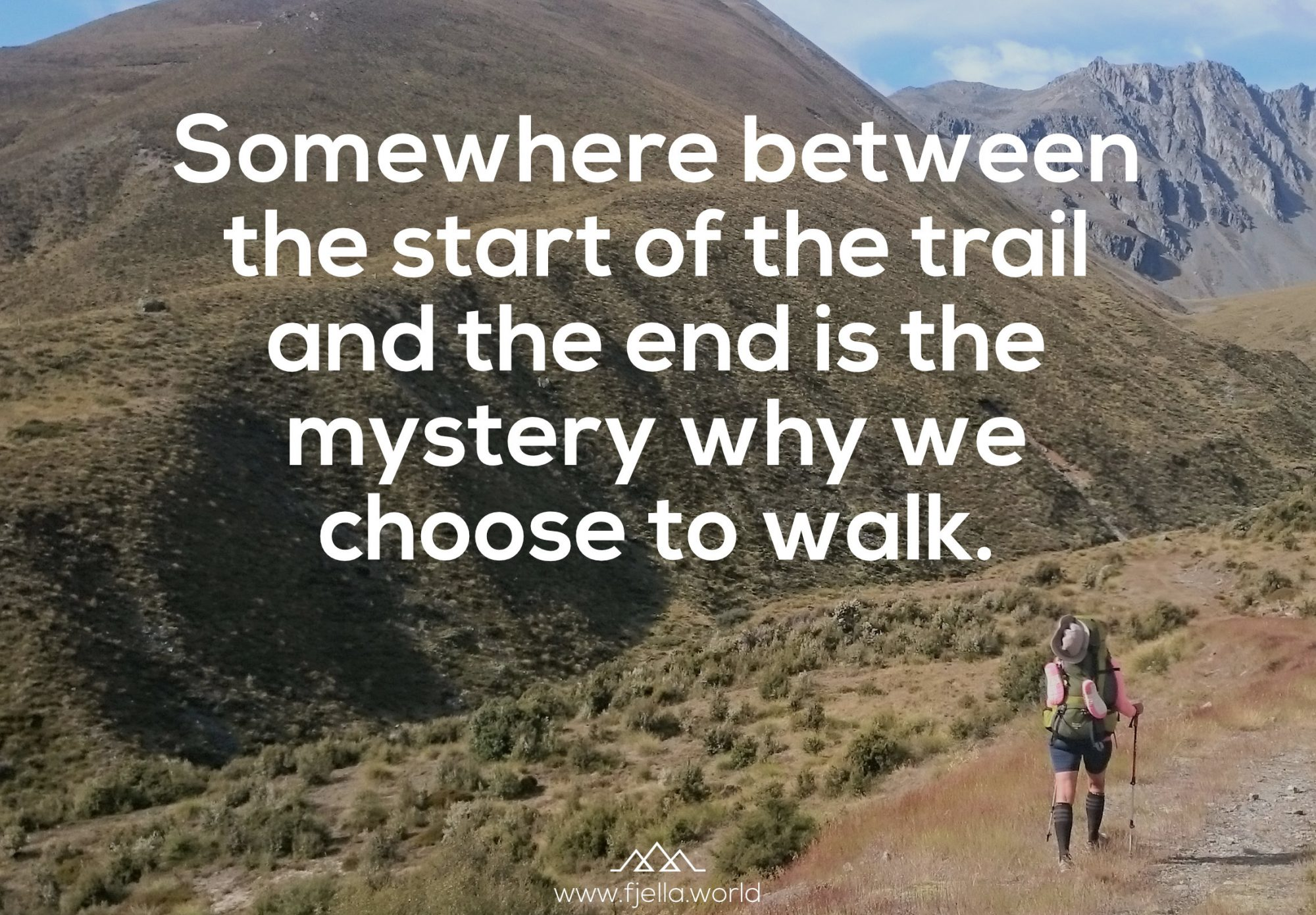 Somewhere between the start of the trail and the end is the mystery why we choose to walk. Unknown., Bergspruch, Wanderzitat, Inspiration, Motivation, Zitat, Spruch, Reisezitate, Motivation