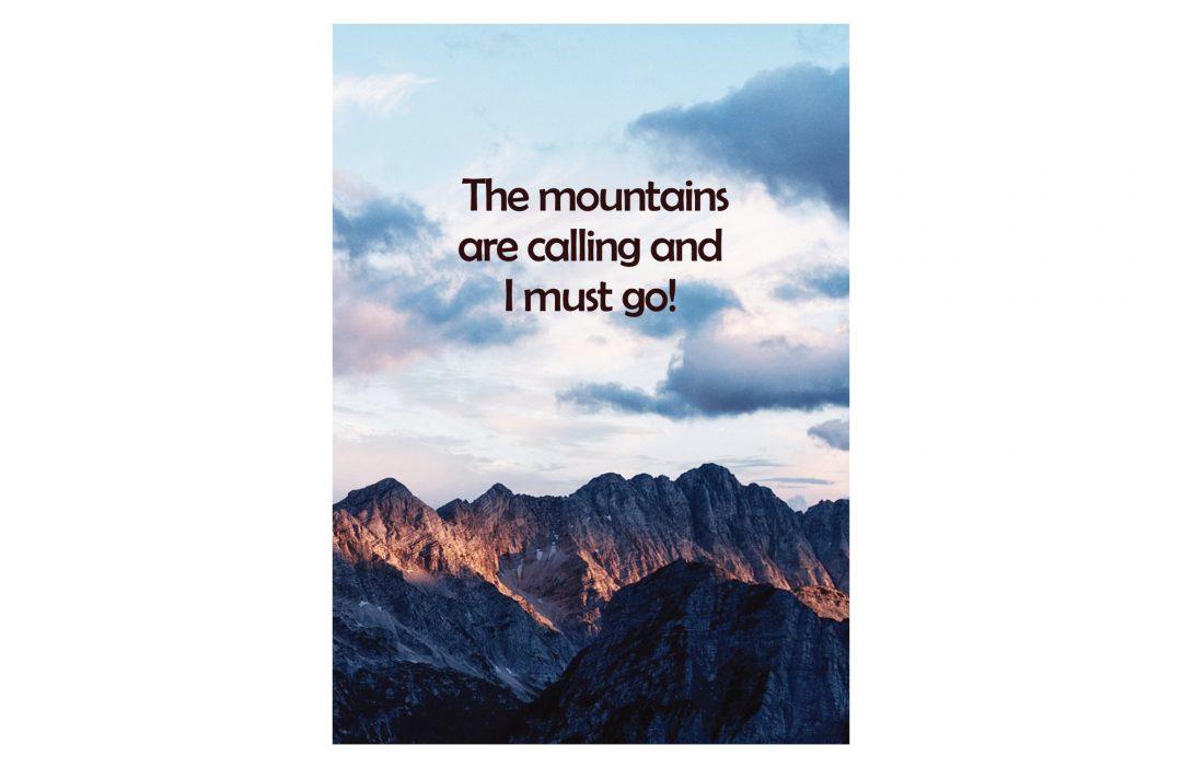 Mountains are calling and I must go Postkarte, Berge, Grußkarte, Karte, Bergpostkarte