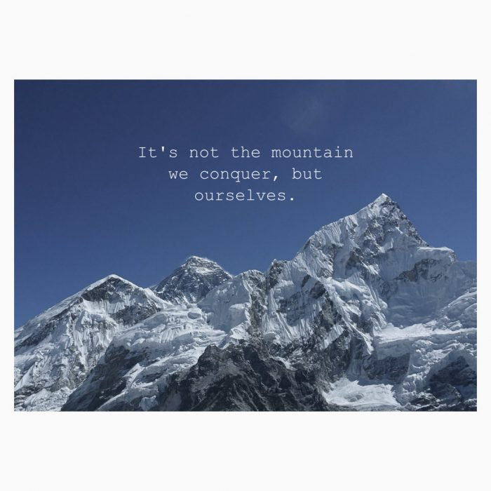 It's not the Mountains we conquer but ourselves Postkarte
