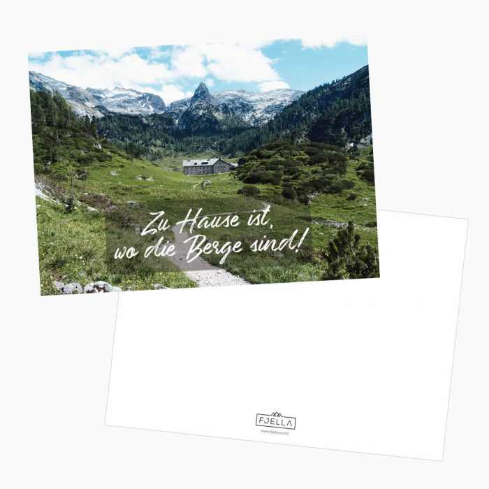 Zu Hause ist wo die Berge sind Postkarte Grußkarte