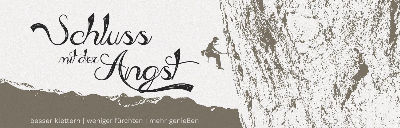 Schluss mit der Angst: Besser und angstfrei Klettern by (c)Ulligunde