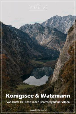 Hüttentour am Königssee Berchtesgadener Alpen Pinterest